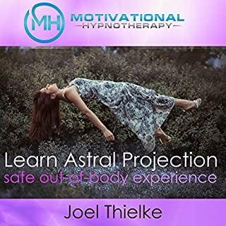 Train Your Brain to Learn Astral Projection, Safe Out-of-Body Experience with Hypnosis and Meditation audiobook cover art