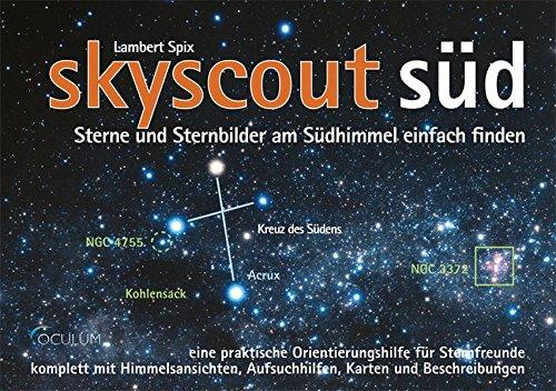 skyscout Süd: Sterne und Sternbilder am Südhimmel einfach finden