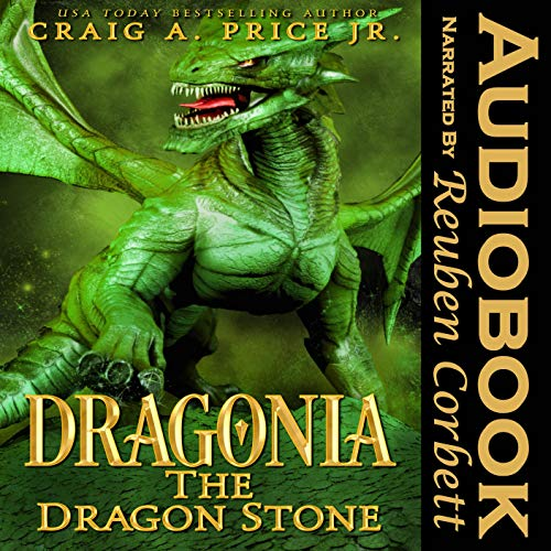 Dragonia: Dragon Stone Audiobook By Craig A. Price Jr. cover art