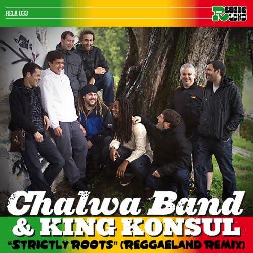 Chalwa Band & King Konsul
