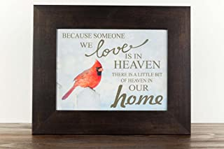Because Someone You Love is in Heaven Home Red Cardinal Religious Framed Art Decor 13x16