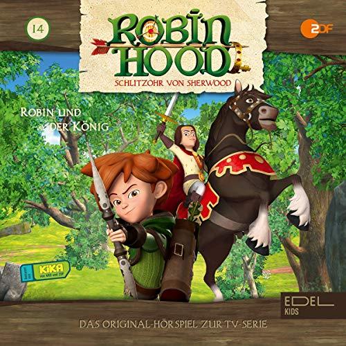 Robin und der König. Das Original-Hörspiel zur TV-Serie Titelbild