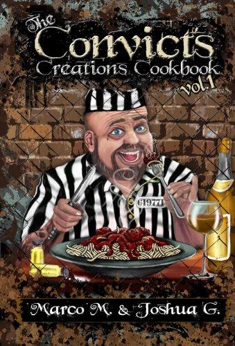Convict's Creations Cookbook