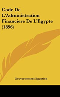 Code de L'Administration Financiere de L'Egypte (1896)