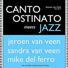 Canto Ostinato Meets Jazz [Explicit]