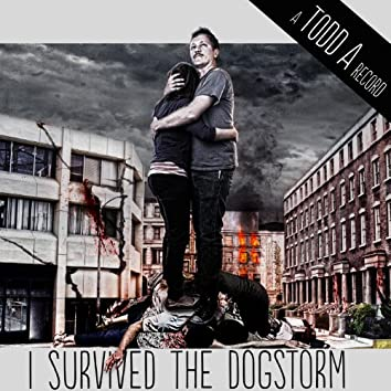 I Survived the Dogstorm