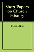 Short Papers on Church History