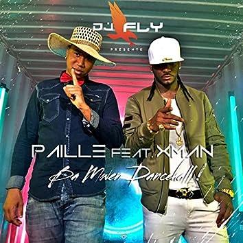 Ba mwen dancehall (feat. X Man)