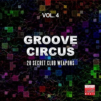 Groove Circus, Vol. 4 (20 Secret Club Weapons)