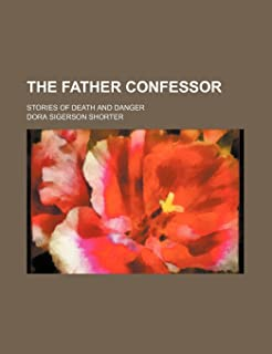 The Father Confessor; Stories of Death and Danger