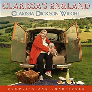 Clarissa's England     A Gamely Gallop Through the English Counties              By:                                                                                                                                 Clarissa Dickson Wright                               Narrated by:                                                                                                                                 Clarissa Dickson Wright                      Length: 14 hrs and 23 mins     42 ratings     Overall 4.0