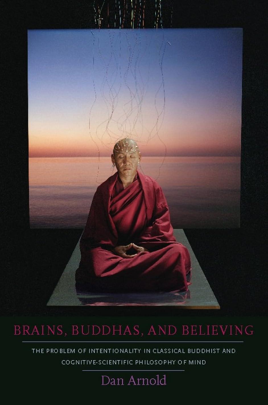 ルアー出口待つBrains, Buddhas, and Believing: The Problem of Intentionality in Classical Buddhist and Cognitive-Scientific Philosophy of Mind (English Edition)