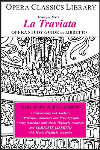 Verdi's LA TRAVIATA STUDY GUIDE AND LIBRETTO: Oper Classics Library Series (English Edition)