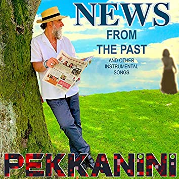 News from the Past and Other Instrumental Songs