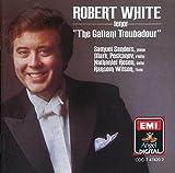 Robert White: The Gallant Troubadour
