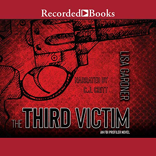 The Third Victim                   Written by:                                                                                                                                 Lisa Gardner                               Narrated by:                                                                                                                                 C. J. Critt                      Length: 14 hrs     6 ratings     Overall 4.3