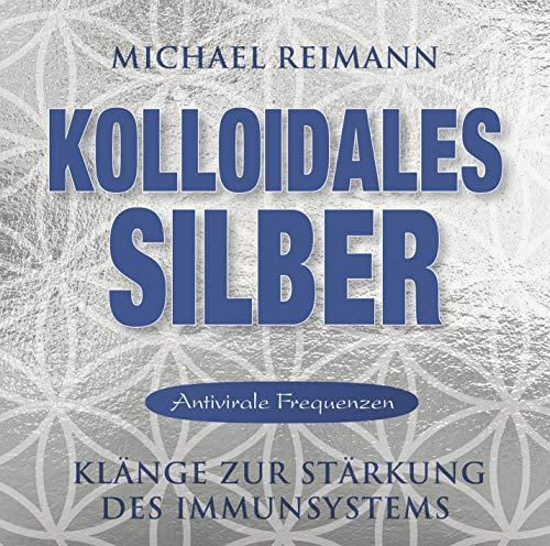 Kolloidales Silber: Klänge zur Stärkung des Immunsystems