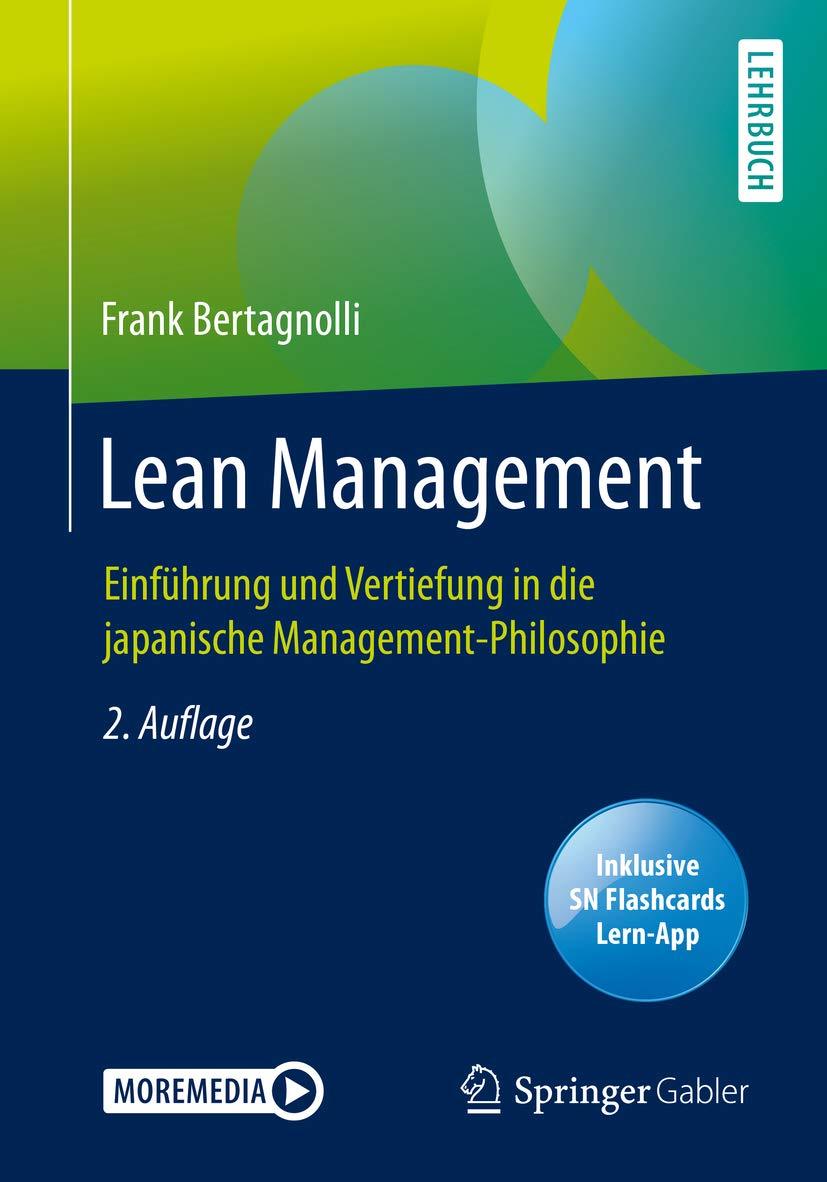 Lean Management: Einführung und Vertiefung in die japanische Management-Philosophie (German Edition)