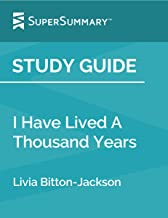Study Guide: I Have Lived A Thousand Years by Livia Bitton-Jackson (SuperSummary)