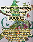 art-morphia coloring book for adult: BOOK 02 An Adult Coloring Book with Lions  deer, Owls, bear, Dogs,tigers Cats,fly and Many More!,activities, An Extreme Coloring and  Search Challenge