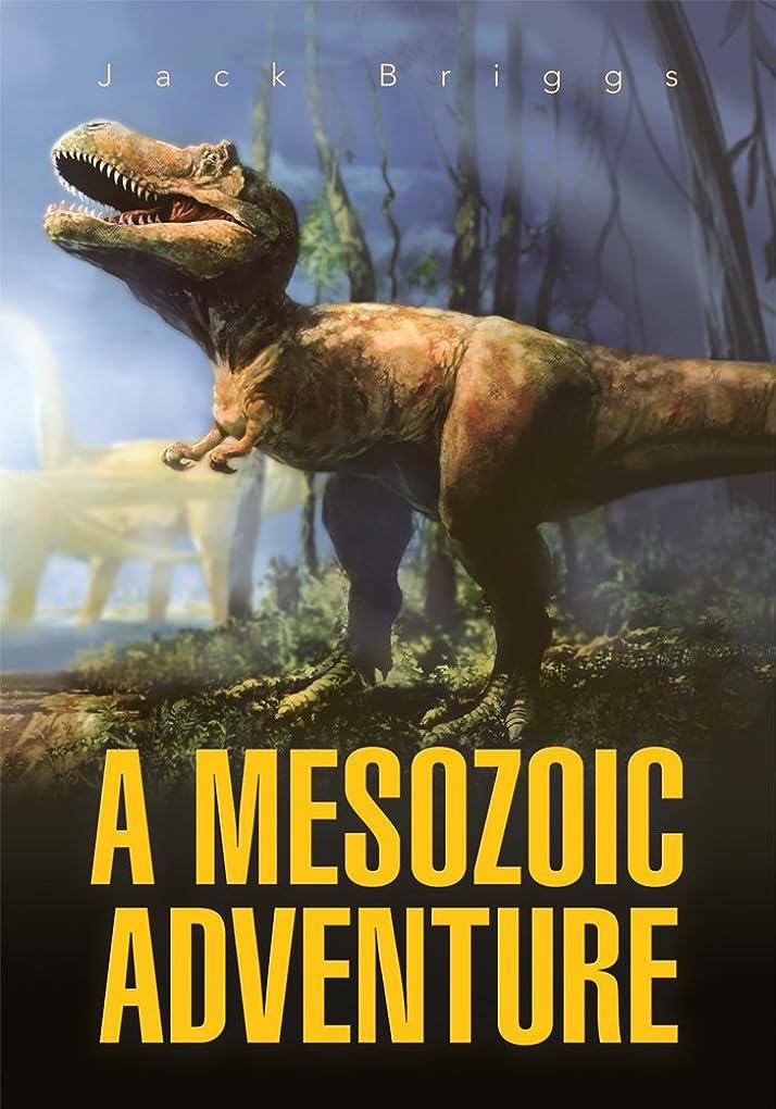 使い込む物理学者窓を洗うA Mesozoic Adventure (English Edition)