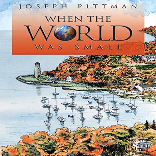 When the World Was Small audiobook cover art