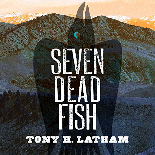 Seven Dead Fish audiobook cover art