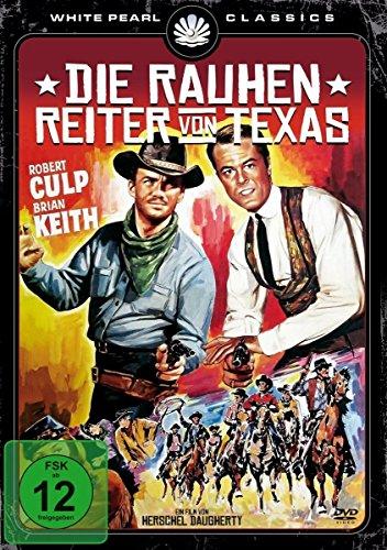 Die rauhen Reiter von Texas - Original Kinofassung
