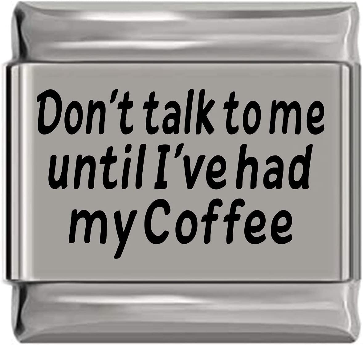 Don't All items in the store Talk to Me Until I've Had Laser Coffee My Topics on TV Italian Engraved