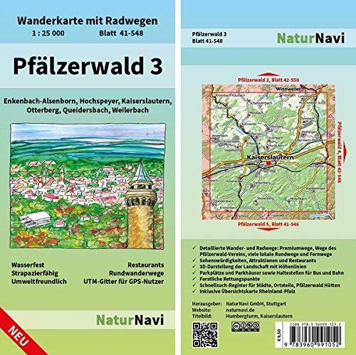 Pfälzerwald 3: Wanderkarte mit Radwegen, Blatt 41-548, 1 : 25 000, Enkenbach-Alsenborn, Hochspeyer, Kaiserslautern, Otterberg, Queidersbach, ... (NaturNavi Wanderkarte mit Radwegen 1:25 000)