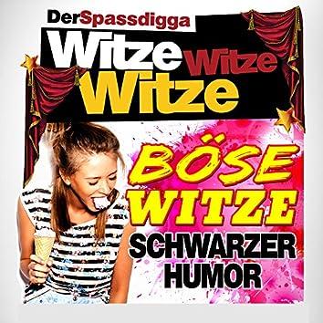 Witze Witze Witze (Böse Witze - Schwarzer Humor)