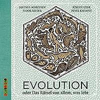 Evolution: oder das Rätsel von allem, was lebt Hörbuch