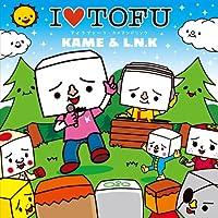 I LOVE TOFU