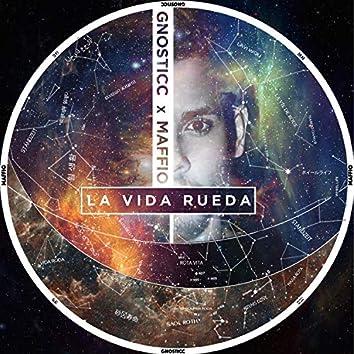 La Vida Rueda (feat. Maffio)