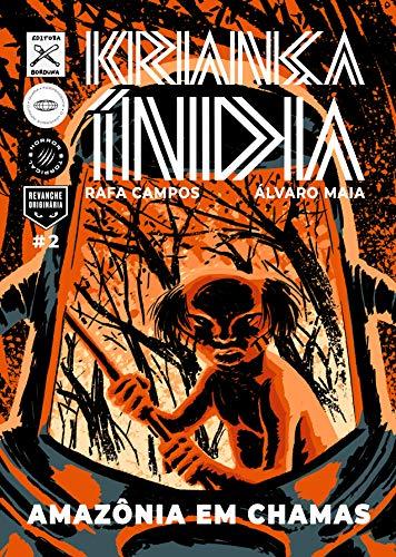 Kriança Índia: Amazônia em chamas (Portuguese Edition)