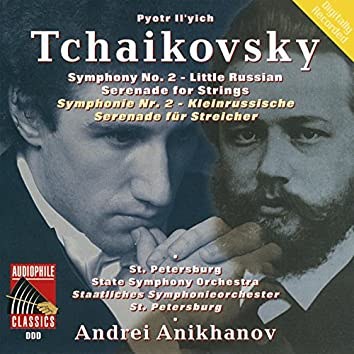 """Tchaikovsy: Symphony No. 2 """"Little Russian"""" - Serenade For Strings"""