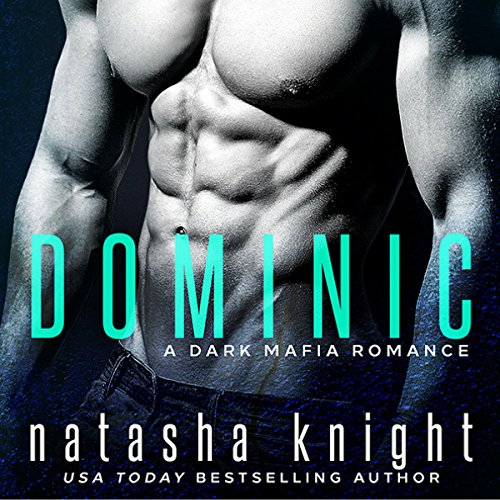 Dominic: A Dark Mafia Romance audiobook cover art