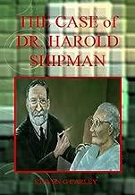 The Case of Dr. Harold Shipman