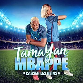 Mbappé (Casser les reins)