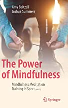 The Power of Mindfulness: Mindfulness Meditation Training in Sport (MMTS)