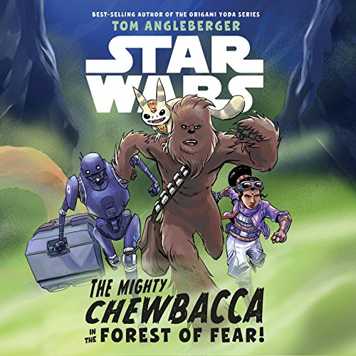 Star Wars: The Mighty Chewbacca in the Forest of Fear audiobook cover art