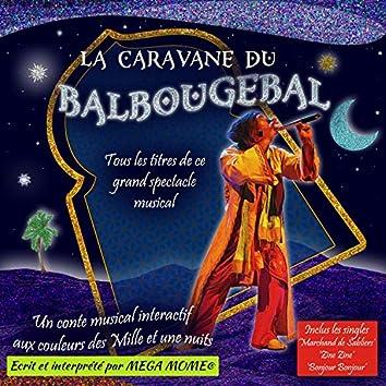 La caravane du Balbougebal