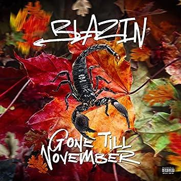 Gone Till November