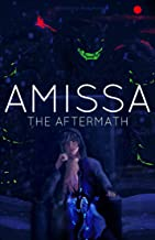 AMISSA: The Aftermath