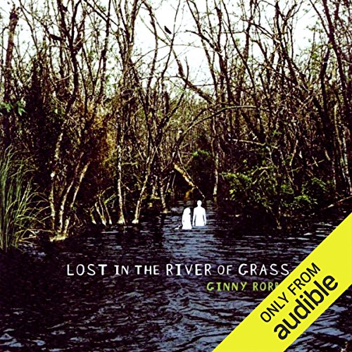 Lost in the River of Grass audiobook cover art