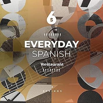 ! ! ! ! ! ! ! ! Everyday Spanish Restaurant Compilation ! ! ! ! ! ! ! !