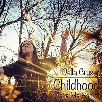 Childhood (Take Me Back)