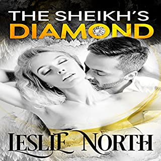 The Sheikh's Diamond     Sheikh's Wedding Bet Series, Book 1              By:                                                                                                                                 Leslie North                               Narrated by:                                                                                                                                 Rose DeMarco                      Length: 3 hrs and 56 mins     22 ratings     Overall 4.3