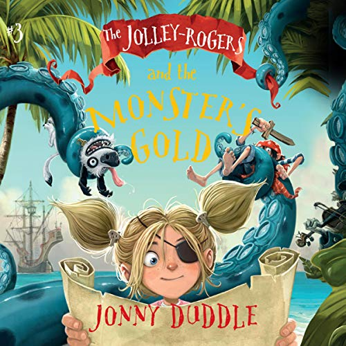 The Jolley-Rogers and the Monster's Gold audiobook cover art