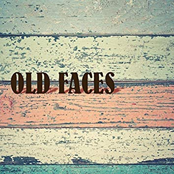 Old Faces